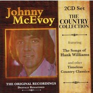 JOHNNY MCEVOY - THE COUNTRY COLLECTION (2 CD SET)...