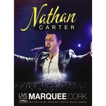 NATHAN CARTER - LIVE AT THE MARQUEE  IN CORK (DVD)
