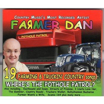 FARMER DAN - WHERE'S THE POTHOLE PATROL?