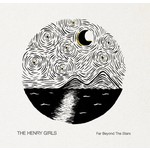 THE HENRY GIRLS - FAR BEYOND THE STARS (CD)...
