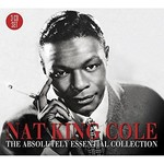 NAT KING COLE - THE ABSOLUTELY ESSENTIAL COLLECTION (CD).