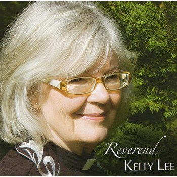REVEREND KELLY LEE - REVEREND KELLY LEE (CD)