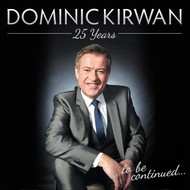 DOMINIC KIRWAN - 25 YEARS (2 CD Set)...