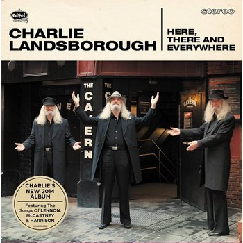 CHARLIE LANDSBOROUGH - HERE THERE AND EVERYWHERE (CD)