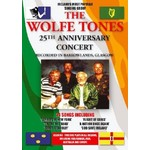 WOLFE TONES - 25TH ANNIVERSARY CONCERT (DVD).. )