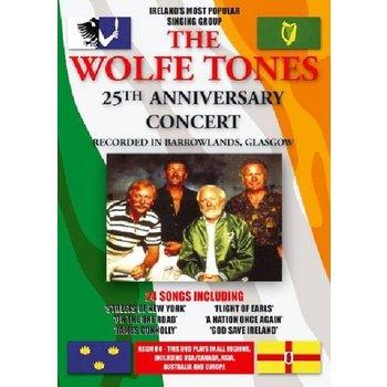 WOLFE TONES - 25TH ANNIVERSARY CONCERT (DVD)