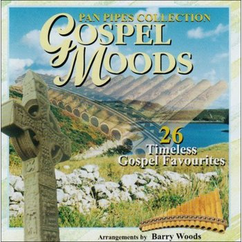 BARRY WOODS - GOSPEL MOODS PANPIPES COLLECTION (CD)