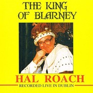 HAL ROACH - THE KING OF BLARNEY (CD)...