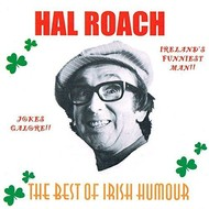 HAL ROACH - THE BEST OF IRISH HUMOUR (CD)...