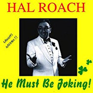 HAL ROACH - HE MUST BE JOKING! (CD)...