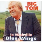 BIG TOM - BLUE WINGS (CD)...