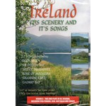 IRELAND IT'S SCENERY AND IT'S SONGS (DVD)