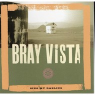 BRAY VISTA - SING MY DARLING (CD)