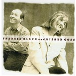 FRANCES BLACK AND KIERAN GOSS - FRANCES BLACK AND KIERAN GOSS (CD)...
