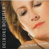 DEIRDRE BONNER - GET ME THROUGH DECEMBER (CD)...