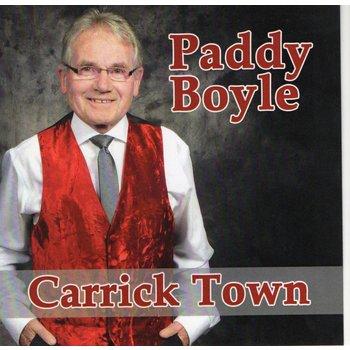 PADDY BOYLE - CARRICK TOWN (CD)