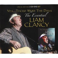 LIAM CLANCY -  YES THOSE WERE THE DAYS: THE ESSENTIAL LIAM CLANCY (CD/DVD)...