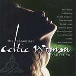 THE ESSENTIAL CELTIC WOMAN COLLECTION - VARIOUS ARTISTS (CD)...