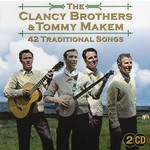 THE CLANCY BROTHERS AND TOMMY MAKEM - 42 TRADITIONAL SONGS (2 CD)...