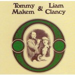 TOMMY MAKEM & LIAM CLANCY - TOMMY MAKEM & LIAM CLANCY (CD)...