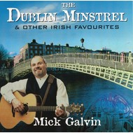 MICK GALVIN - THE DUBLIN MINSTREL (CD)...