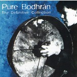 PURE BODHRÁN THE DEFINITIVE COLLECTION - VARIOUS ARTISTS (CD)...