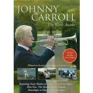 JOHNNY CARROLL - THE WEST'S AWAKE (DVD)...