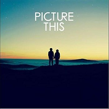 PICTURE THIS - PICTURE THIS (CD)