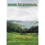 JOHN KERR - HOME TO DONEGAL (DVD)...