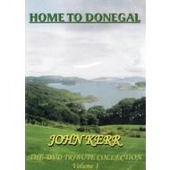 JOHN KERR - HOME TO DONEGAL (DVD)...