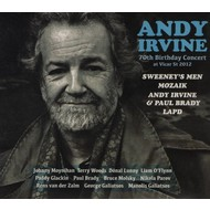 ANDY IRVINE - 70TH BIRTHDAY CONCERT AT VICJAR STREET 2012 (CD)