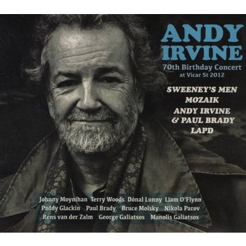 ANDY IRVINE - 70TH BIRTHDAY CONCERT AT VICAR STREET 2012 (CD)