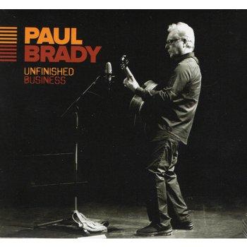 PAUL BRADY - UNFINISHED BUSINESS (CD)