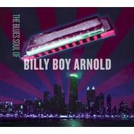 BILLY BOY ARNOLD - THE BLUES SOUL F BILLY BOY ARNOLD (CD)