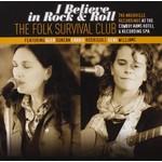 THE FOLK SURVIVAL CLUB - I BELIEVE IN ROCK & ROLL (CD)