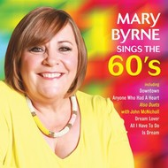 MARY BYRNE - SINGS THE 60'S (CD)