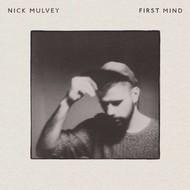 NICK MULVEY - FIRST MIND (CD)