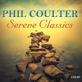 PHIL COULTER - SERENE CLASSICS (3 CD SET)