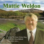 MATTIE WELDON - WINDING DOWN (CD)...