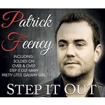 PATRICK FEENEY - STEP IT OUT (CD)