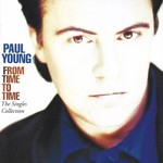 PAUL YOUNG - FROM TIME TO TIME, THE SINGLES COLLECTION (CD)...