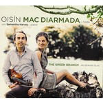 OISÍN MAC DIARMADA WITH SAMANTHA HARVEY - THE GREEN BRANCH (CD)