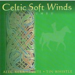 ALEC KERR - CELTIC SOFT WINDS VOLUME 2 (CD)...