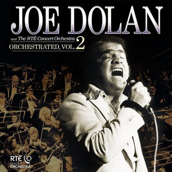 JOE DOLAN - ORCHESTRATED VOLUME 2(CD)