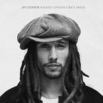 JP COOPER - RAISED UNDER A GREY SKY (CD)