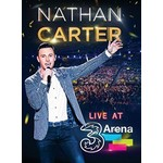 NATHAN CARTER - LIVE AT 3 ARENA (DVD).
