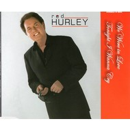 RED HURLEY - WE WERE IN LOVE (CD SINGLE)