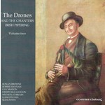 THE DRONES AND THE CHANTERS IRISH PIPERING VOLUME 2 - VARIOUS ARTISTS (CD)