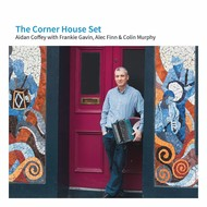 AIDEN COFFEY - THE CORNER HOUSE SET (CD)...