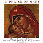 THE CISTERCIAN NUNS OF ST MARY'S ABBEY GLENCAIRN - IN PRAISE OF MARY (CD)